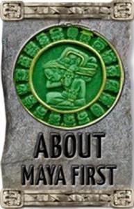 About Maya First